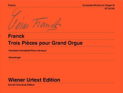 FRANCK, CESAR - 3 Pieces - tom 3 - nuty na organy - Universal Edition - UT50142