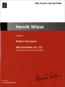 SCHUMANN, ROBERT - Fairy-Tale Pictures op. 113 - nuty na flet i fortepian - ed. Henrik Wiese - Universal Edition - UE36380