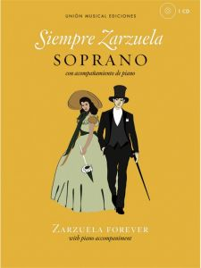 Siempre Zarzuela (+CD) - for Soprano and Piano - nuty na sopran i fortepian - Union Musical Ediciones - UMV100166