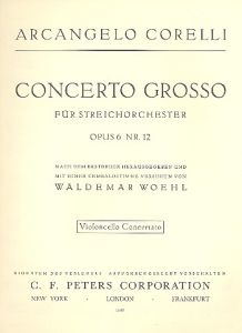 CORELLI, ARCANGELO - Concerto grosso c-moll op.6 No.12 - for 2 vl, vc, Strings and B.c. - Violoncello Concertato - C.F. Peters - EP4492VCC