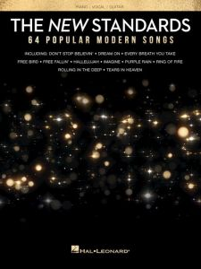 The New Standards - 64 Popular Modern Songs - for Piano/Vocal/Guitar - Hal Leonard - HL00257053