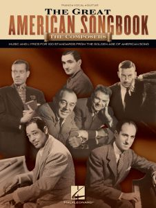 The Great American Songbook - The Composers, Music and Lyrics for 100 Standards from the Golden Age of American Song - for Piano/Vocal/Guitar- Hal Leonard - HL00311365