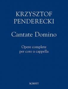 PENDERECKI, KRZYSZTOF - Cantate Domino - na chór mieszany a cappella - partytura - Schott Music - ED21626