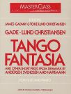 GADE, JACOB - Tango Fantasia And Other Short Pieces from Denmark - nuty na flet i fortepian - ed. James Galway, Toke Lund Christiansen - Edition Wilhelm Hansen - WH29792
