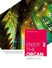 Enjoy the organ - tom 2 - nuty na organy - ed. Karl-Peter Chilla - Bärenreiter Verlag - BA11208