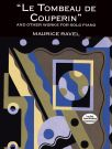 RAVEL, MAURICE - Le Tombeau de Couperin and Other Works - nuty na fortepian - Dover Publications - 9780486298061 / 048629806X