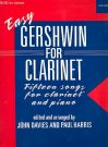 GERSHWIN, GEORGE - Easy Gershwin - 15 songs - nuty na klarnet i fortepian - arr. John Davies / Paul Harris - Oxford University Press - 9780193566781