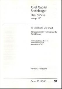 RHEINBERGER, JOSEPH GABRIEL - 3 Stucke aus op.150 - for Cello and Organ - nuty na wiolonczelę i fortepian - Carus Verlag - CV50.150/30