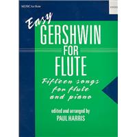 GERSHWIN, GEORGE - Easy Gershwin for flute and piano - 15 songs - arr. Paul Harris - nuty na flet i fortepian - Oxford University Press - 9780193566767